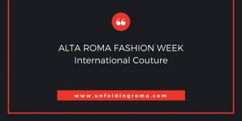 ALTA ROMA FASHION WEEK International Couture