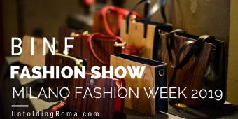 BINF FASHION SHOW - MILANO FASHION WEEK