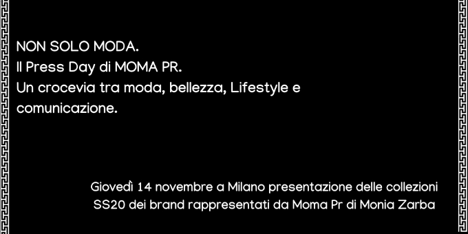 NON SOLO MODA. Il Press Day Di MOMA PR.