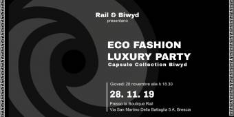 Rail & Biwyd ECO FASHION LUXURY PARTY